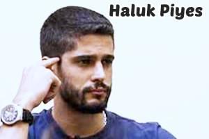 haluk-piyes-biyografi